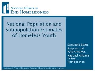 National Population and Subpopulation Estimates of Homeless Youth