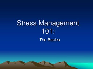 Stress Management 101: