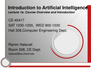 Introduction to Artificial Intelligence Lecture 1a: Course Overview and Introduction