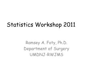 Statistics Workshop 2011
