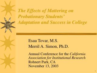The Effects of Mattering on Probationary Students'  Adaptation and Success in College
