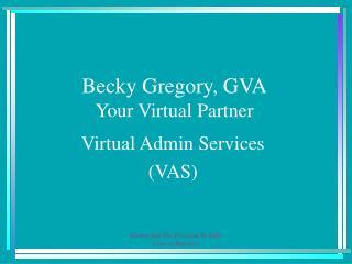 Becky Gregory, GVA Your Virtual Partner