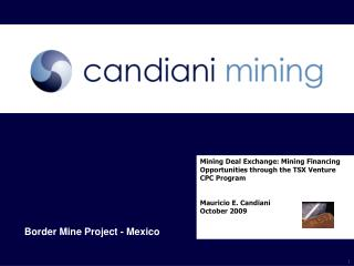 Mining Deal Exchange: Mining Financing Opportunities through the TSX Venture CPC Program