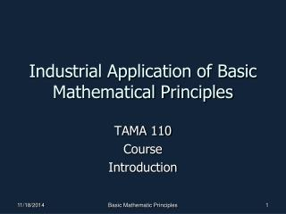 Industrial Application of Basic Mathematical Principles