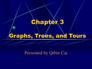 Chapter 3 Graphs, Trees, and Tours