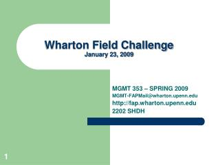 Wharton Field Challenge January 23, 2009