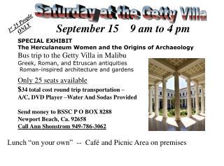 Saturday at the Getty Villa