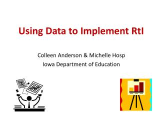 Using Data to Implement  RtI