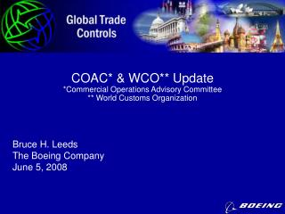 COAC* & WCO** Update *Commercial Operations Advisory Committee ** World Customs Organization
