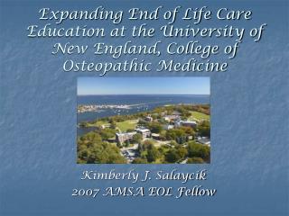 Kimberly J. Salaycik 2007 AMSA EOL Fellow