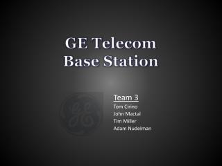 GE Telecom  Base Station
