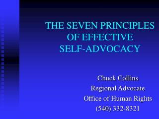 THE SEVEN PRINCIPLES OF EFFECTIVE SELF-ADVOCACY