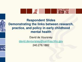 David de Voursney david.devoursney@samhsa.hhs 240.276.1882