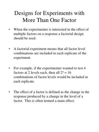 Designs for Experiments with More Than One Factor