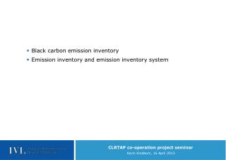 Black carbon emission inventory Emission inventory and emission inventory system