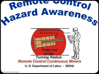 Remote Control Hazard Awareness