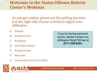 Welcome to the Status Offense Reform Center's Webinar