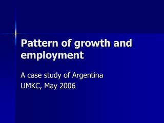 Pattern of growth and employment