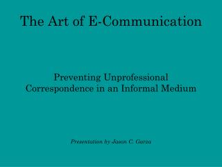 The Art of E-Communication