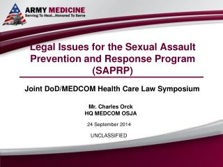 Legal Issues for the Sexual Assault Prevention and Response Program  (SAPRP)