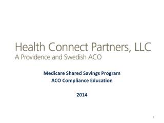 Medicare Shared Savings Program ACO Compliance Education 2014
