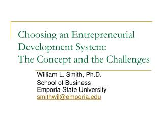 Choosing an Entrepreneurial Development System: The Concept and the Challenges