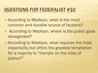Questions for Federalist #10