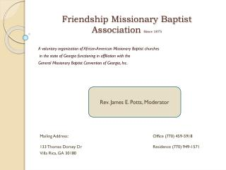 Friendship Missionary Baptist Association  Since 1875