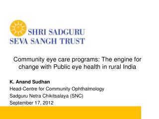 Community eye care programs: The engine for change with Public eye health in rural India