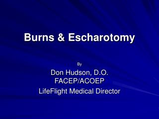 Burns & Escharotomy