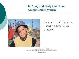 The Maryland Early Childhood  Accountability System