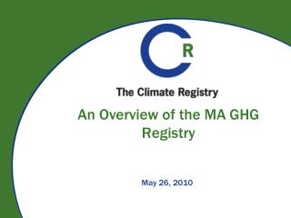 An Overview of the MA GHG Registry