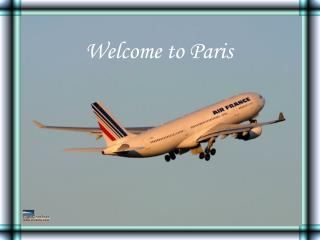 Welcome to�Paris