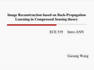 Image Reconstruction based on Back-Propagation Learning in Compressed Sensing theory