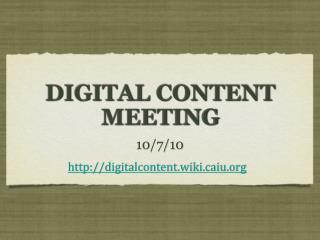 DIGITAL CONTENT MEETING