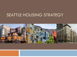 Seattle Housing Strategy