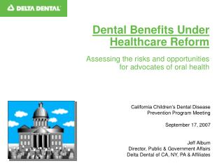 California Children's Dental Disease  Prevention Program Meeting September 17, 2007 Jeff Album