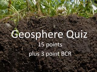 Geosphere Quiz