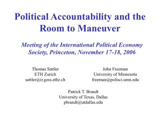 Political Accountability and the  Room to Maneuver