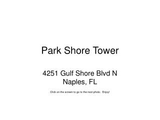 Park Shore Tower