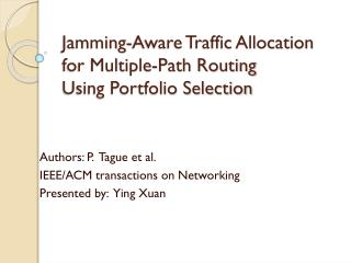 Jamming-Aware Traffic Allocation  for Multiple-Path Routing  Using Portfolio Selection