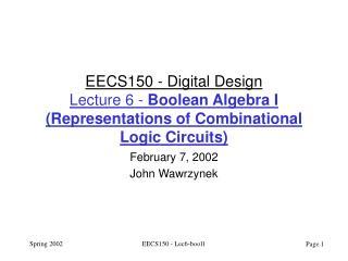 February 7, 2002 John Wawrzynek