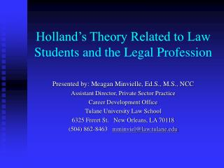 Holland's Theory Related to Law Students and the Legal Profession