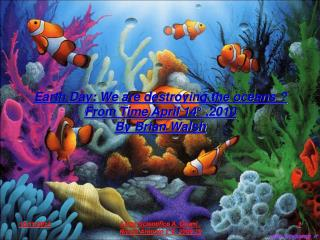 Earth Day: We are destroying the oceans ? From Time April 14° ,2010 By Brian Walsh