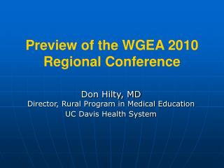 Preview of the WGEA 2010 Regional Conference