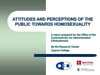ATTITUDES AND PERCEPTIONS OF THE PUBLIC TOWARDS HOMOSEXUALITY
