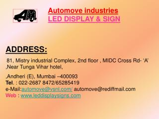 Automove industries LED DISPLAY & SIGN
