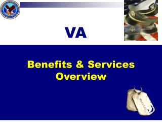 Benefits & Services Overview