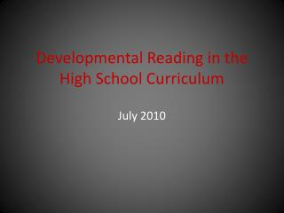 Developmental Reading in the High School Curriculum