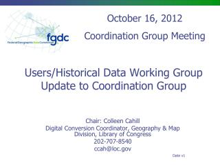 Users/Historical Data Working Group Update to Coordination Group